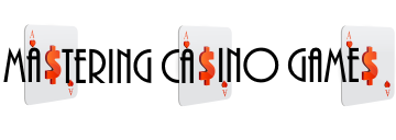 Mastering Casino Games :: All the strategies you need to win at the casino